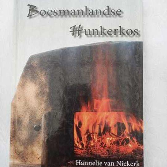 Boesmanlandse Hunkerkos - Hannelie van Niekerk en Theresa de Vries