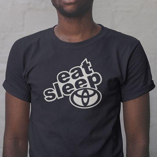 Eat Sleep Toyota